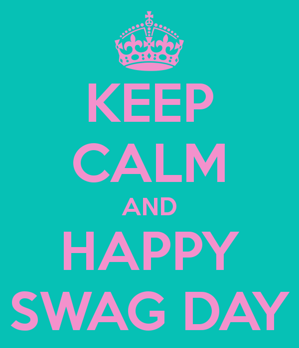 Happy Swagday to you !